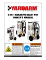 Yardarm 3-IN-1 Abrasive Blast Machine Manual